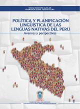 Política y planificación lingüística de las lenguas nativas del Perú